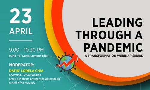 Leading Through A Pandemic : A Transformation Webinar Series